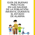 Coronavirus: guía de buenas prácticas para los paseos con menores de 14 años.